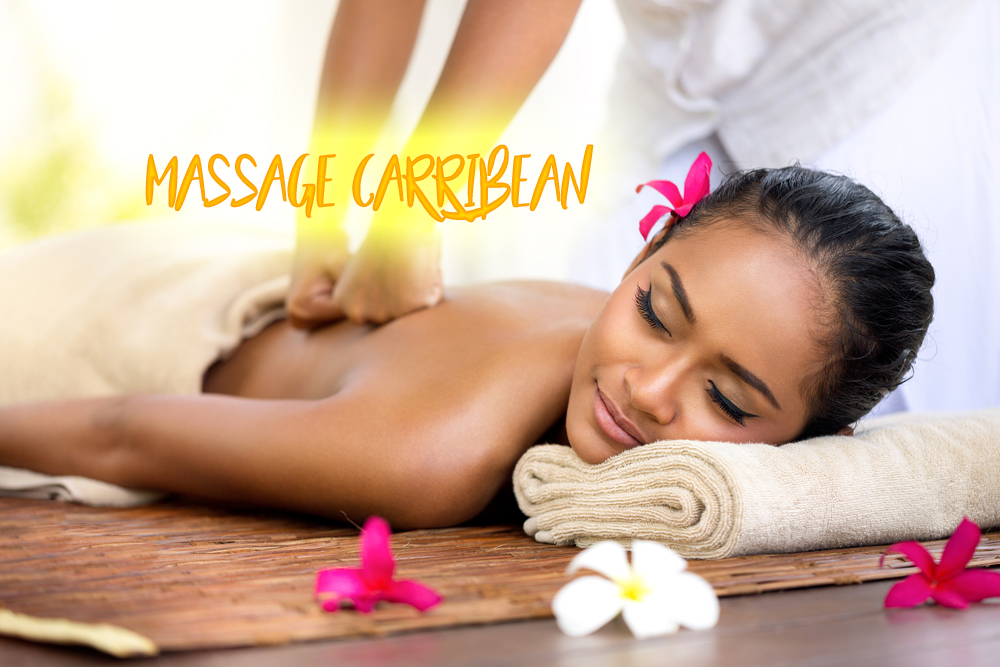 NOUVEAU MASSAGE CARRIBEAN